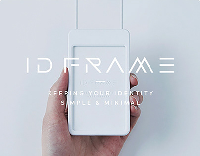 ID FRAME: Keeping your ID simple and minimal