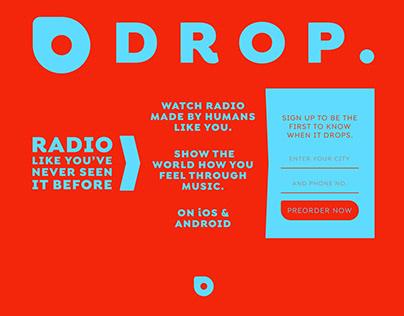 Drop.