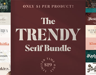 THE TRENDY SERIF FONT BUNDLE - 94% OFF