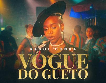 KAROL CONKA - VOGUE DO GUETO // LANÇAMENTO