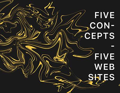 5 concepts = 5 web-sites