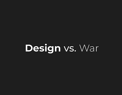 Design vs. War
