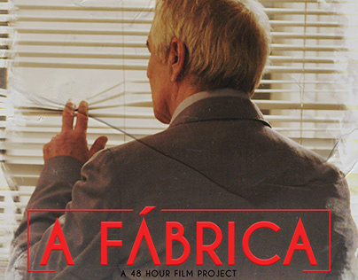 A FÁBRICA - 48 Hours Film Project C.B.