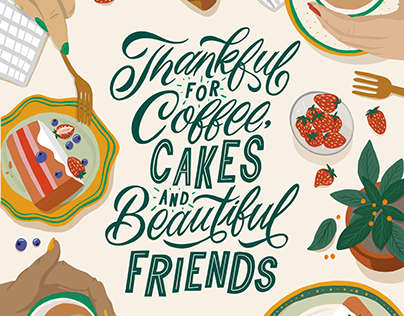 Coffee, Cakes and Friend | Illustration and Lettering