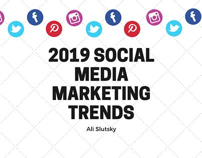 2019 Social Media Marketing Trends