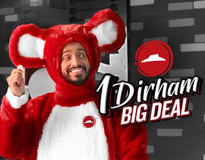 Pizza Hut | One Dirham Big Deal Campaign
