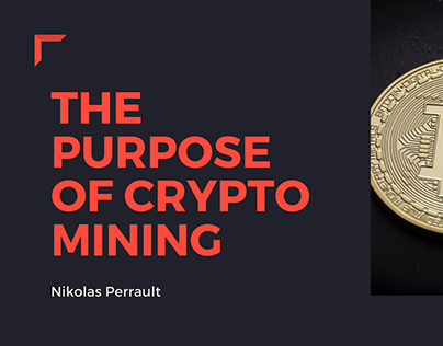 The Purpose Of Crypto Mining Info-graph