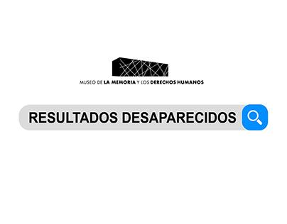 Resultados Desaparecidos | Museo de la Memoria / Google