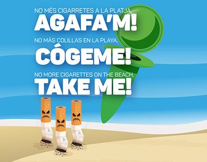 Take me! No more Cigarettes