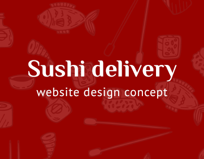 Sushi delivery service - website design concept