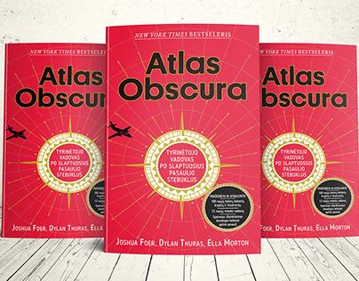 """""""Atlas Obscura"""" - J. Foer, D. Thuras, E. Morton"""