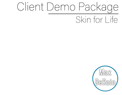 Client Demo Package: Skin for Life
