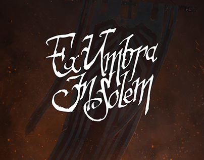 Ex Umbra In Solem - A Fantasy Tribute