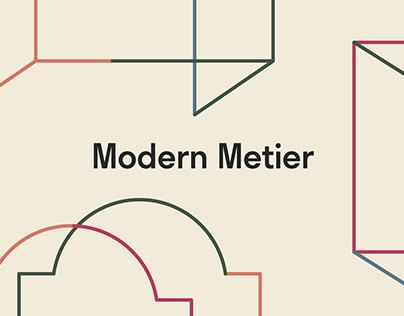 Modern Metier