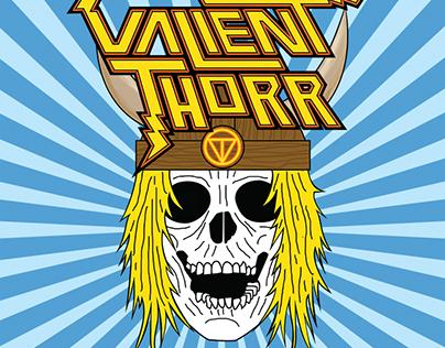 Valient Thorr Flyer, 2016