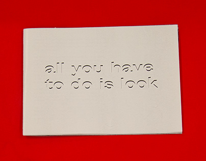 All You Have to do is Look