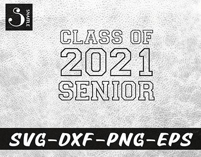 CLASS OF 2021 SENIOR - BACK TO SCHOOL