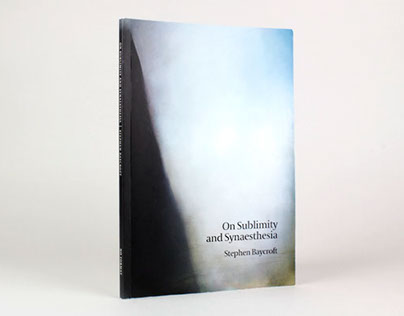 On Sublimity and Synaesthesia: book design