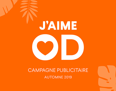 J'aime OD - Campagne Automne 2019