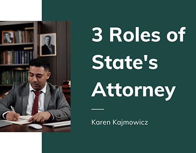 3 Roles of State's Attorney