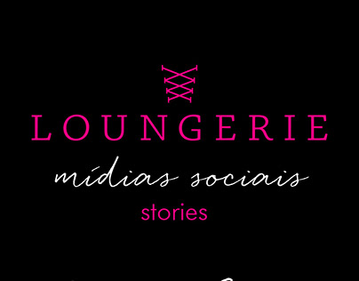 Stories | Loungerie