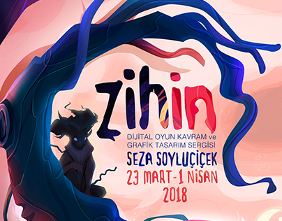 'Zihin' Digital Game Concept and Graphic Design Exhib.