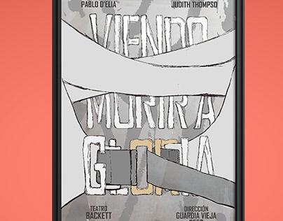"""AFICHE TEATRO """"VIENDO MORIR A GLORIA""""/ Wolko II"""