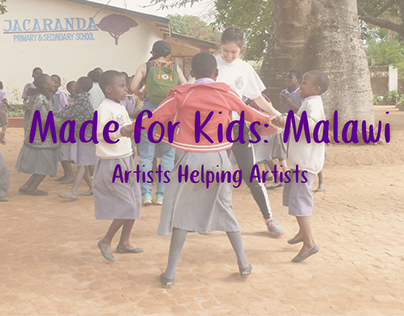 Artists Helping Artists - Made for Kids: Malawi