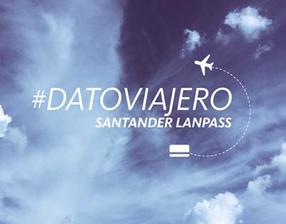 #DatoViajero Plan Santander LANPASS Banco Santander.