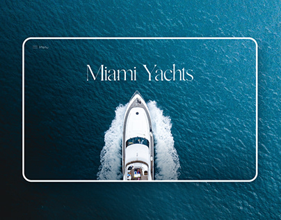 Yacht Rental Luxury Website | Miami Yachts