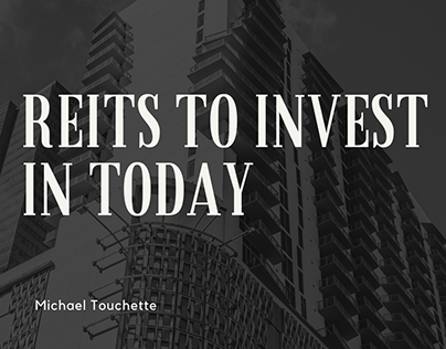 REITs To Invest In Today