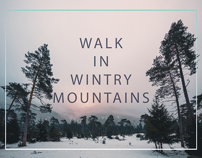 [:] WALK IN WINTRY MOUNTAINS [:]