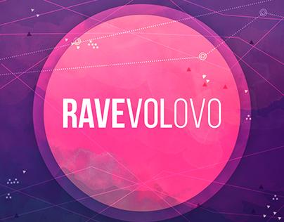RAVEVOLOVO Vol 1
