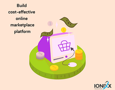 5 TIPS TO BUILD AN ONLINE MARKETPLACE SOLUTION