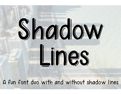 Shadow Lines - A font duo with and without shadow lines