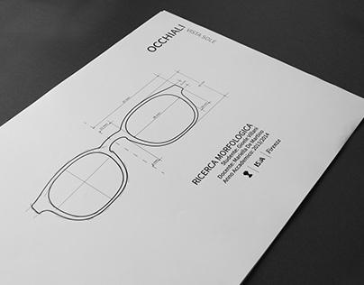 Occhiali Vista Sole: Ricerca Morfologica