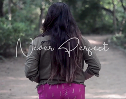 Never Perfect - Short Film