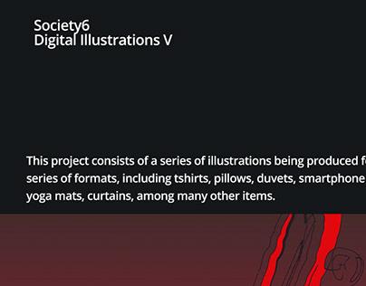 Society 6 Digital Illustrations V