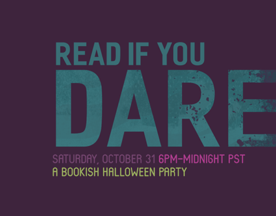 """Read If You Dare"" Event Graphic Design"