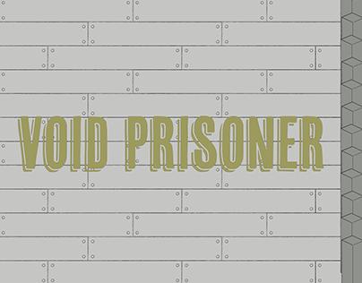 Void Prisoner