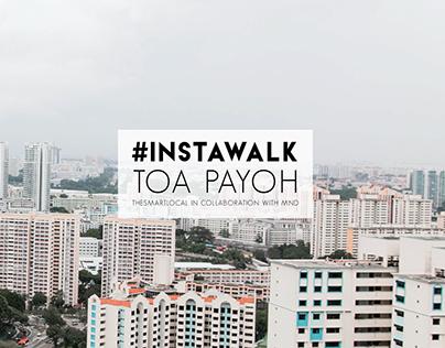 TOA PAYOH | TSL Instawalk
