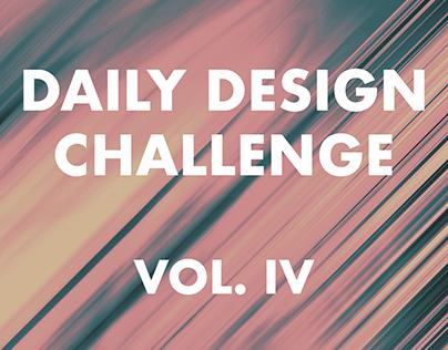 Daily Design Challenge - Vol. IV