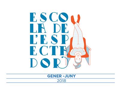 Escola de l'Espectador Gener - Juny 2018