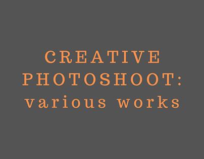 CREATIVE PHOTOSHOOT: various works
