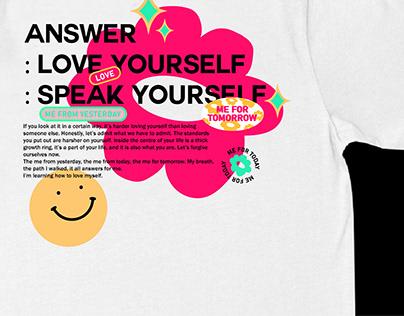 Answer : Love Myself , inspired tee design