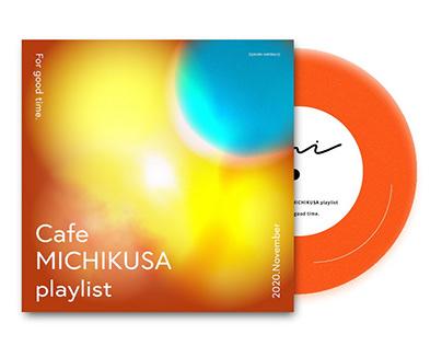 cafe MICHIKUSA season playlist on spotify/November2020