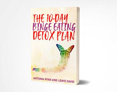 10 Days Binge Eating Detox Plan