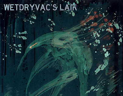 Wetdryvac's Lair
