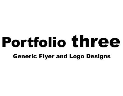 Portfolio Three - Generic Flyer and Logo Designs