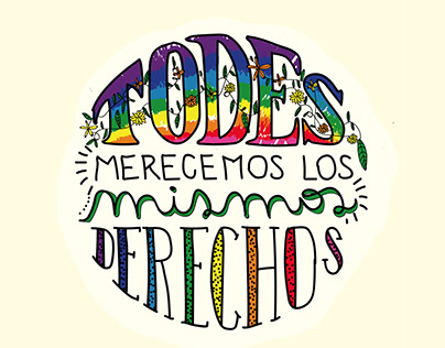 TODES MERECEMOS LOS MISMOS DERECHOS